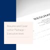 Executive resume and cover letter writing